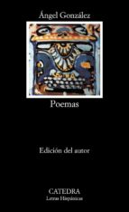 poemas (5ª ed.)-angel gonzalez-9788437602363