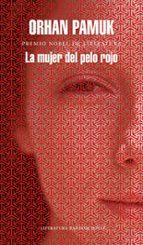 la mujer del pelo rojo-orhan pamuk-9788439732563