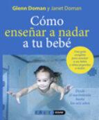 como enseñar a nadar a su bebe: desde el nacimiento hasta los sei s años-douglas doman-9788441426863