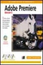 ADOBE PREMIERE V.5 PARA WINDOWS: LIBRO OFICIAL