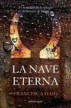 la nave eterna (ebook) francesca haig 9788445005163