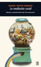 la mediacion social (ed. conmemorativa del 30 aniversario)-manuel martin-9788446028963