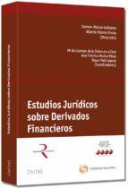 estudios jurídicos sobre derivados financieros-carmen alonso ledesma-9788447045563