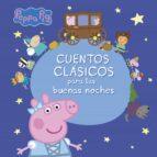 cuentos clasicos para las buenas noches (peppa pig) 9788448848163