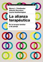 la alianza terapeutica: en la terapia familiar y de pareja-myrna l. friedlander-9788449322563