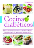 cocina para diabeticos: recetas sencillas con su valor dietetico y la asesoria nutricional del experto laia blay budi 9788466227063