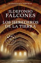 los herederos de la tierra-ildefonso falcones-9788466343763