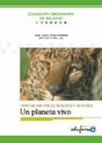 ciencias naturales: biologia y geologia: un planeta vivo (educaci on secundaria de adultos) (eduforma) jose antonio perez cruz reyes garcia doncel hernandez 9788466503563