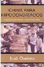 CHINA PARA HIPOCONDRIACOS (PREMIO GRANDES VIAJEROS 1998)