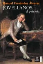 jovellanos, el patriota-manuel fernandez alvarez-9788467027563