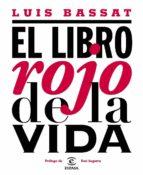 (pe) el libro rojo de la vida-luis bassat-9788467039863