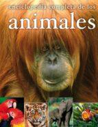 enciclopedia completa de los animales 9788467535563