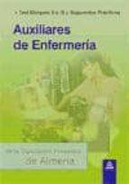 AUXILIARES DE ENFERMERIA DE LA DIPUTACION PROVINCIAL DE ALMERIA. TEST BLOQUES I Y III Y SUPUESTOS PRACTICOS