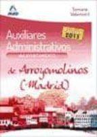 AUXILIARES ADMINISTRATIVOS DEL AYUNTAMIENTO DE ARROYOMOLINOS (MAD RID) TEMARIO VOLUMEN I
