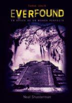 Everfound (Literatura Juvenil (A Partir De 12 Años) - Everlost)