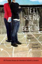 el sueño de berlín (ebook)-ana alonso-javier pelegrin-9788467872163