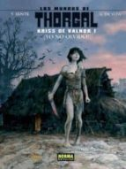 los mundos de thorgal: kriss de valnor 1: ¡yo no olvido!-9788467907063