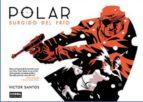 polar 1: surgido del frio-victor santos-9788467918663