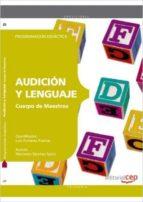cuerpo de maestros. audición y lenguaje. programación didáctica 9788468143163