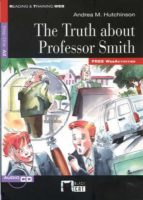 the truth about professor smith. book + cd-9788468218663
