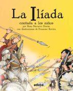 clasicos contados a los niños: la ilíada contada a los niños biblioteca escolar-rosa navarro duran-francesc rovira-9788468333663