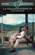 la solución perfecta (ebook)-jodi dawson-9788468782263