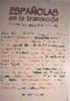 españolas en la transicion: de excluidas a protagonistas (1973-19 82)-9788470307263