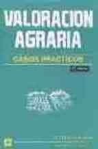 VALORACION AGRARIA: CASOS PRACTICOS (2ª ED.)