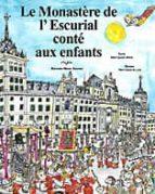 Descarga gratuita de ebooks en formato Epub Le monastere de l  escurial conte aux enfants