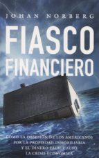 fiasco financiero johan norberg 9788472096363