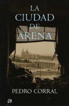 LA CIUDAD DE ARENA (EBOOK)