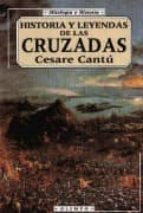 Historia y leyendas de las cruzadas