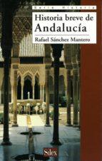 historia breve de andalucia rafael sanchez mantero 9788477370963
