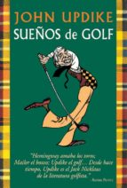 sueños de golf-john updike-9788479023263