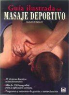 guia ilustrada del masaje deportivo-susan findlay-9788479028763