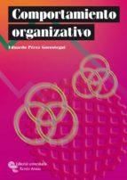 comportamiento organizativo-eduardo perez gorostegui-9788480048163