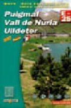 El libro de Puigmal (1:25,000) vall de nuria autor VV.AA. DOC!