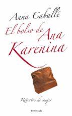 el bolso de ana karenina (ebook)-anna caballe-9788483078563