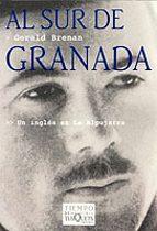 al sur de granada: un ingles en la alpujarra-gerald brenan-9788483108963