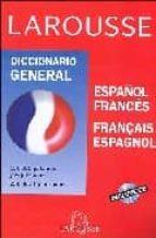 larousse diccionario general (español-frances, français-espagnol) (incluye cd-rom)-9788483326763