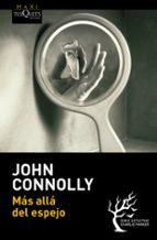 mas alla del espejo-john connolly-9788483838563