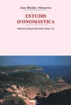 estudis d onomastica joan antoni miralles 9788484155263