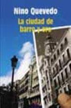 LA CIUDAD DE BARRO Y ORO (V PREMIO RIO MANZANARES 2002)