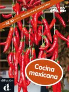 cocina mexicana (a2 b1) (intermediate) (+cd) miryam audiffred 9788484438663