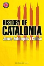 history of catalonia jaume sobreques 9788485031863