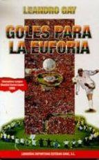 goles para la euforia-leandro gay-9788485977963