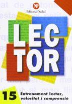 entrenament lector, velocitat i comprensió nº 15 lletra d´imprent a (m.-s.)-9788486545963