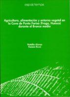AGRICULTURA, ALIMENTACION Y ENTORNO VEGETAL EN LA COVA DE PUNTA F ARISA (FRAGA, H