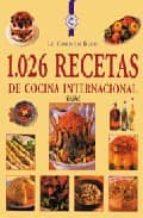 1.026 recetas de cocina internacional 9788489396463