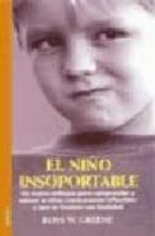 el niño insoportable ross w. greene 9788489778863